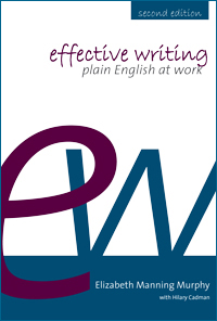 Effective writing: plain English at work, 2nd edn