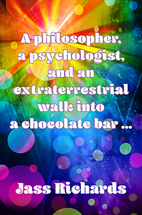 A philosopher, a psychologist and an extraterrestrial walk into a chocolate bar …